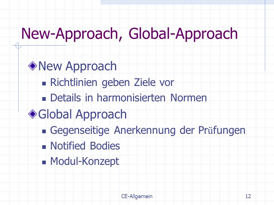 New-Approach, Global-Approach