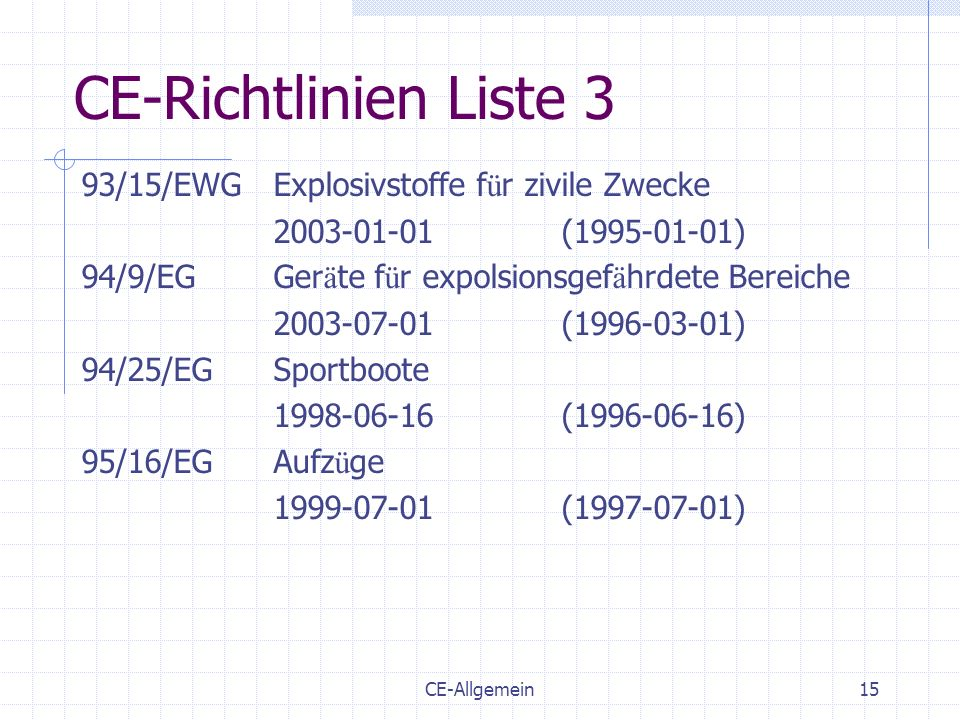 CE-Richtlinien Liste 3 93/15/EWG Explosivstoffe für zivile Zwecke