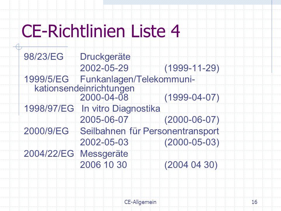 CE-Richtlinien Liste 4 98/23/EG Druckgeräte 2002-05-29 (1999-11-29)