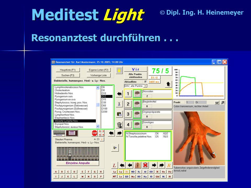 Meditest Light Resonanztest durchführen . . . Ó