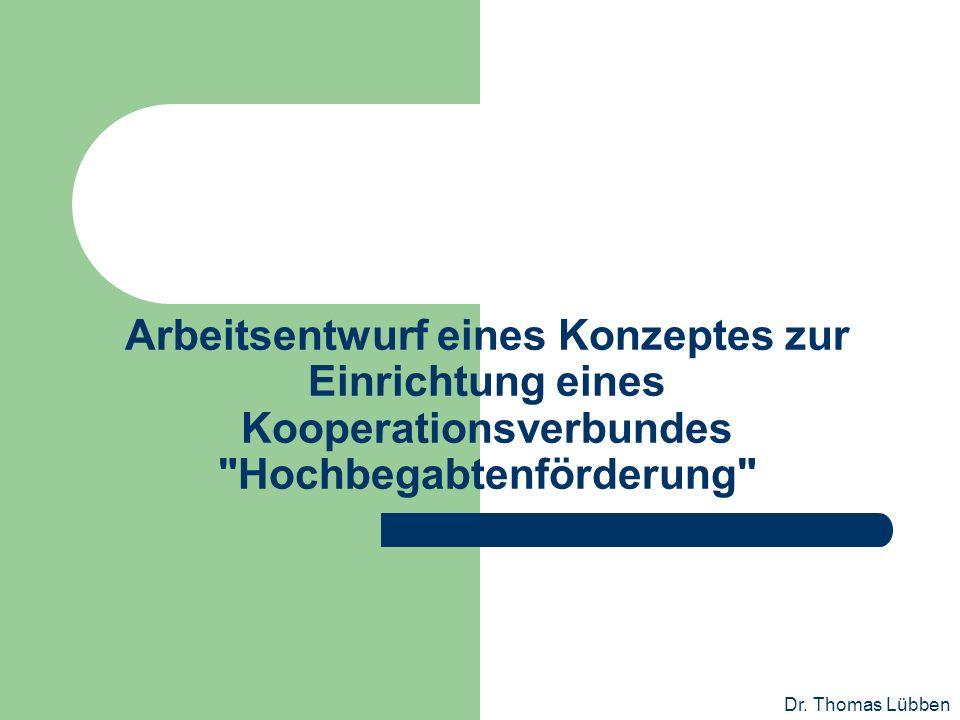 Arbeitsentwurf eines Konzeptes zur Einrichtung eines Kooperationsverbundes Hochbegabtenförderung