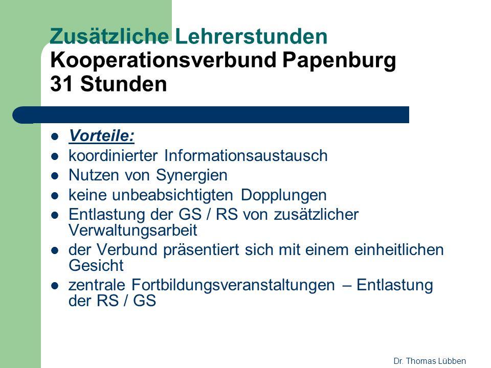 Zusätzliche Lehrerstunden Kooperationsverbund Papenburg 31 Stunden