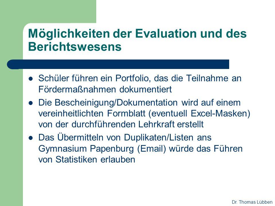 Möglichkeiten der Evaluation und des Berichtswesens