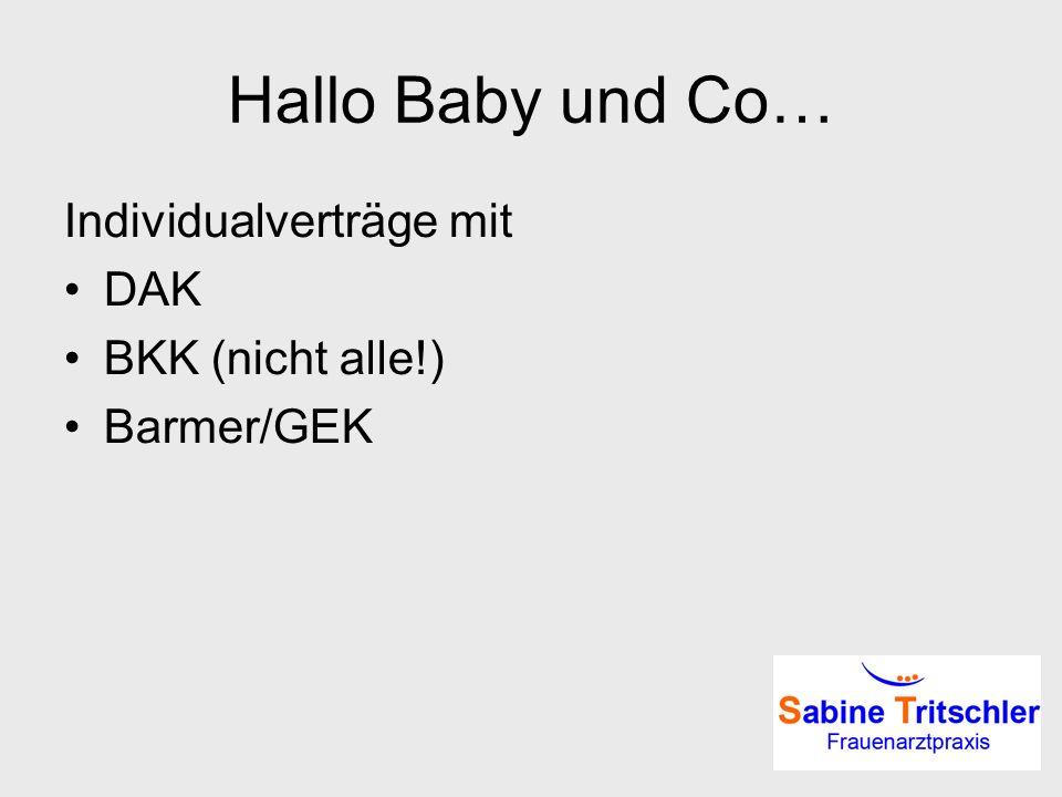Hallo Baby und Co… Individualverträge mit DAK BKK (nicht alle!)