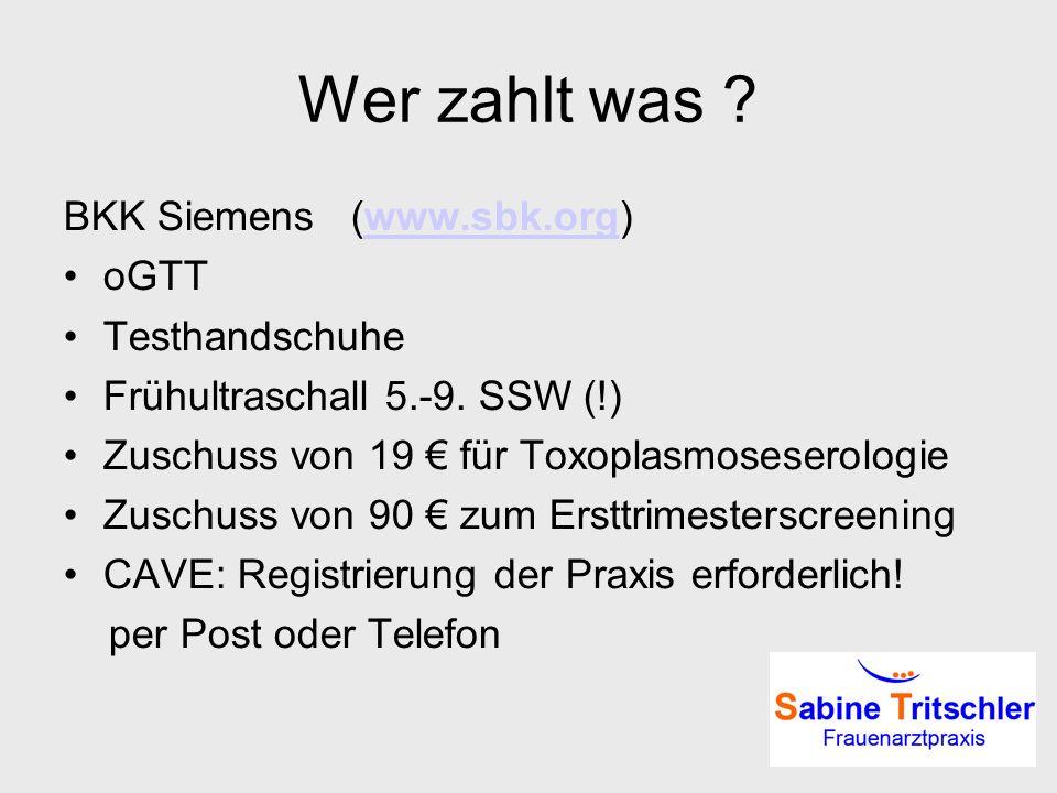 Wer zahlt was BKK Siemens (www.sbk.org) oGTT Testhandschuhe