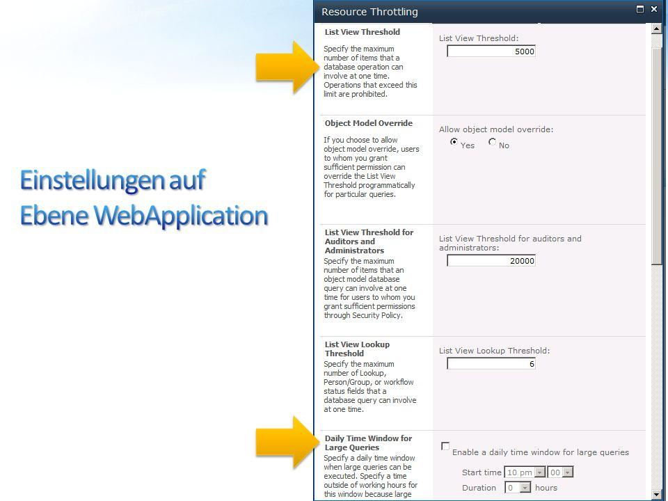 Einstellungen auf Ebene WebApplication