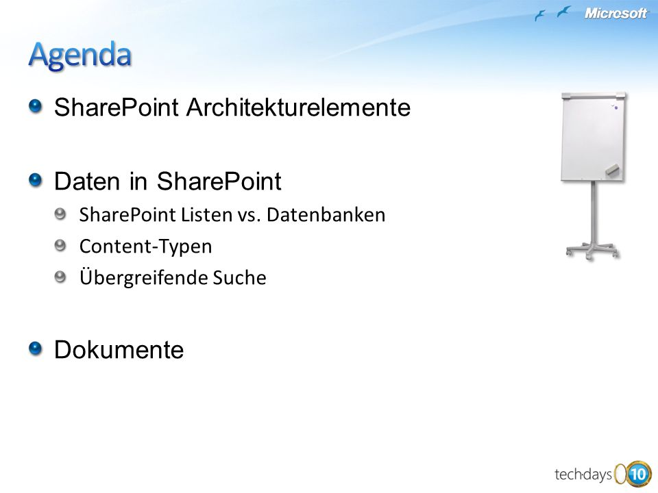 Agenda SharePoint Architekturelemente Daten in SharePoint Dokumente