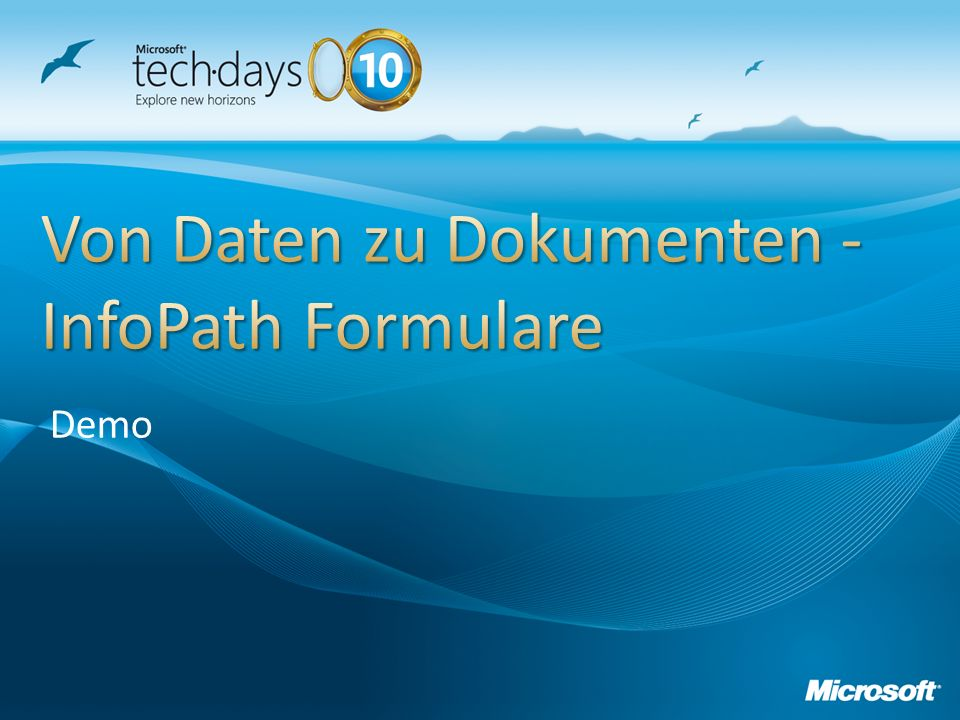 Von Daten zu Dokumenten - InfoPath Formulare