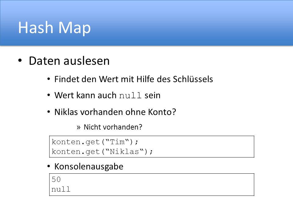 Hash Map Daten auslesen Findet den Wert mit Hilfe des Schlüssels