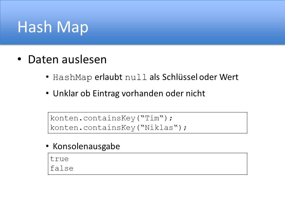 Hash Map Daten auslesen HashMap erlaubt null als Schlüssel oder Wert