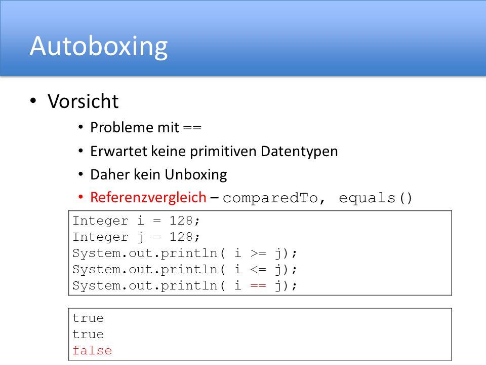 Autoboxing Vorsicht Probleme mit ==