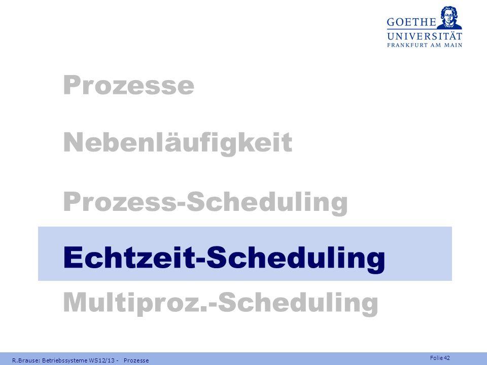 Echtzeit-Scheduling Prozesse Nebenläufigkeit Prozess-Scheduling