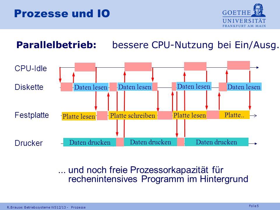 Prozesse und IO Parallelbetrieb: bessere CPU-Nutzung bei Ein/Ausg.