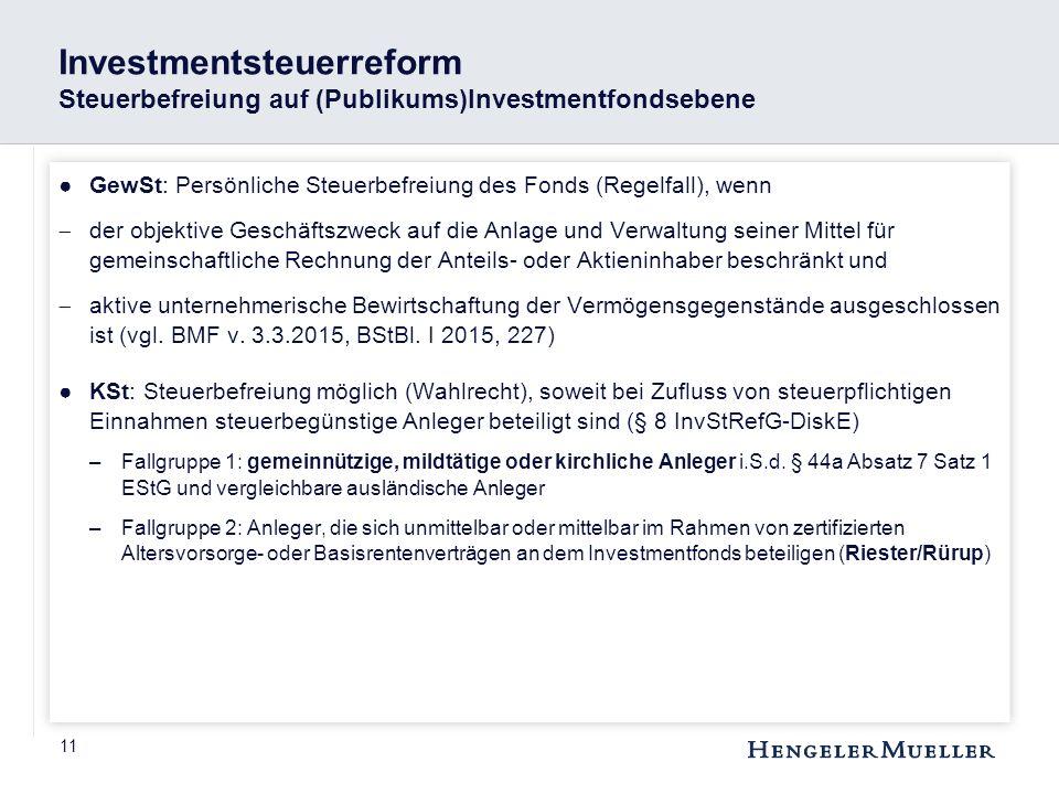 Investmentsteuerreform Steuerbefreiung auf (Publikums)Investmentfondsebene