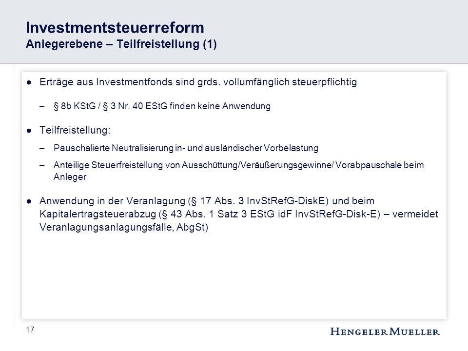 Investmentsteuerreform Anlegerebene – Teilfreistellung (1)