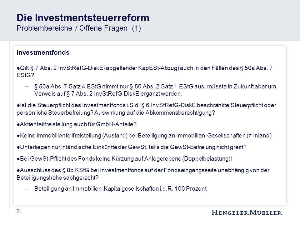 Die Investmentsteuerreform Problembereiche / Offene Fragen (1)