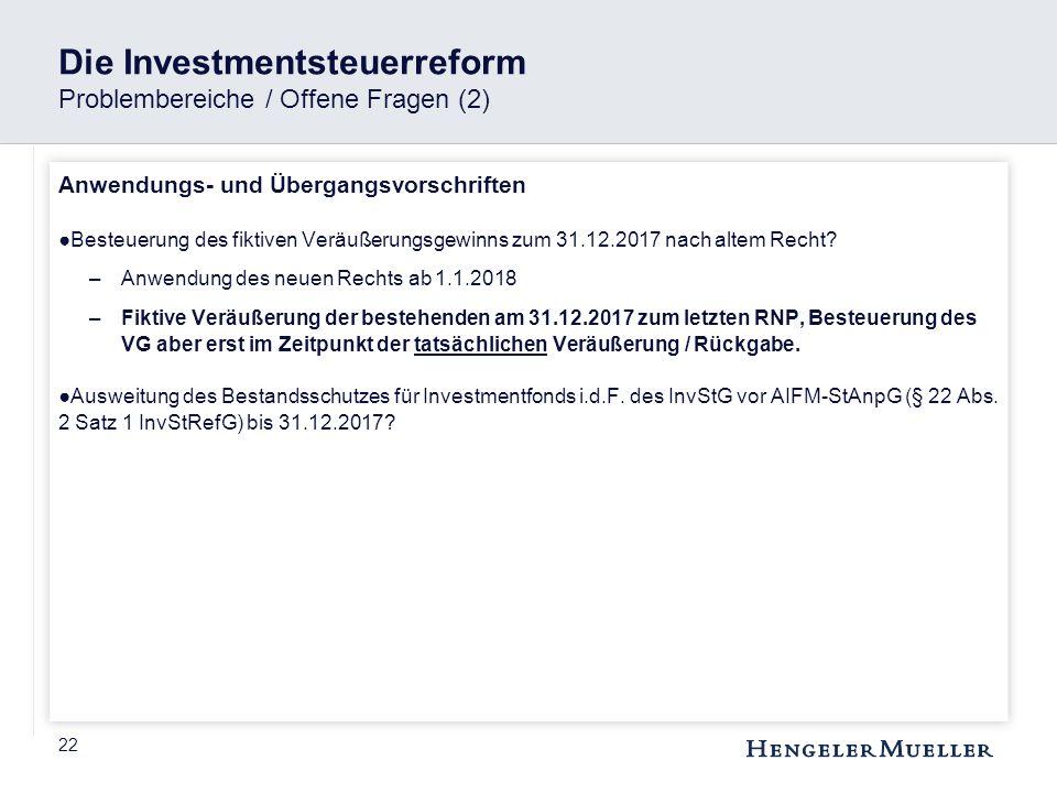 Die Investmentsteuerreform Problembereiche / Offene Fragen (2)