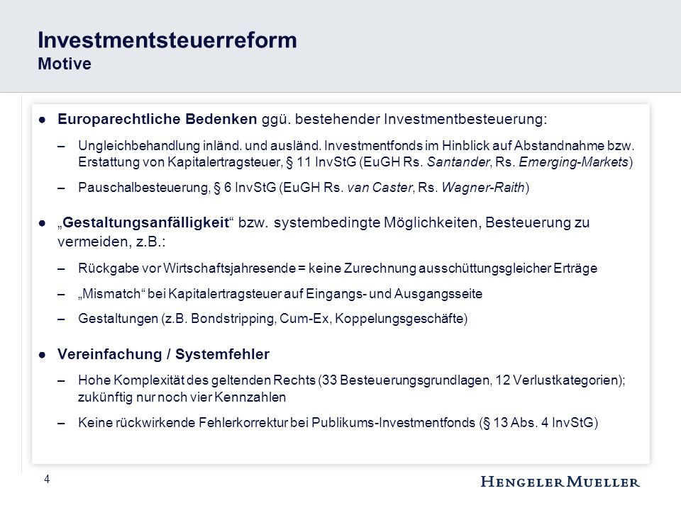 Investmentsteuerreform Motive