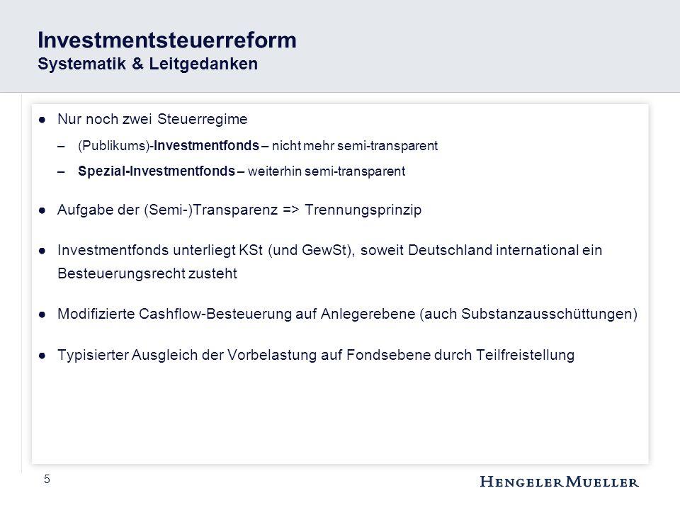Investmentsteuerreform Systematik & Leitgedanken