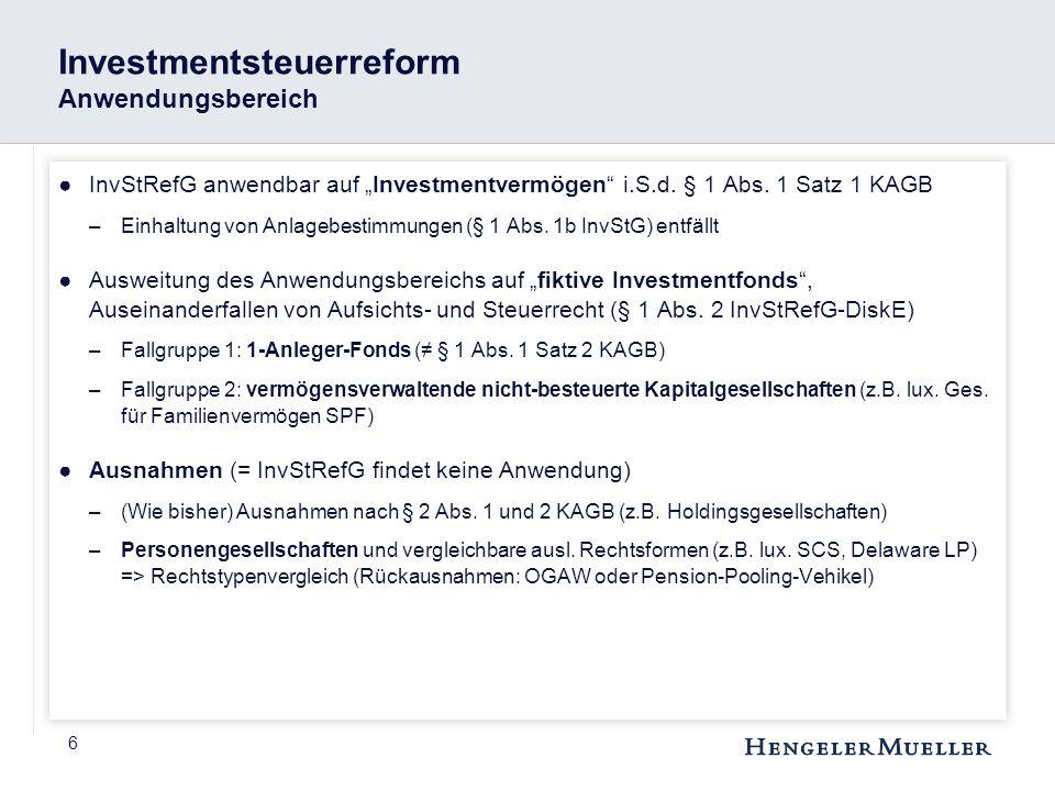 Investmentsteuerreform Anwendungsbereich