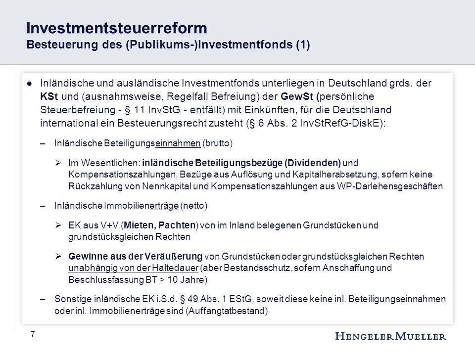 Investmentsteuerreform Besteuerung des (Publikums-)Investmentfonds (1)