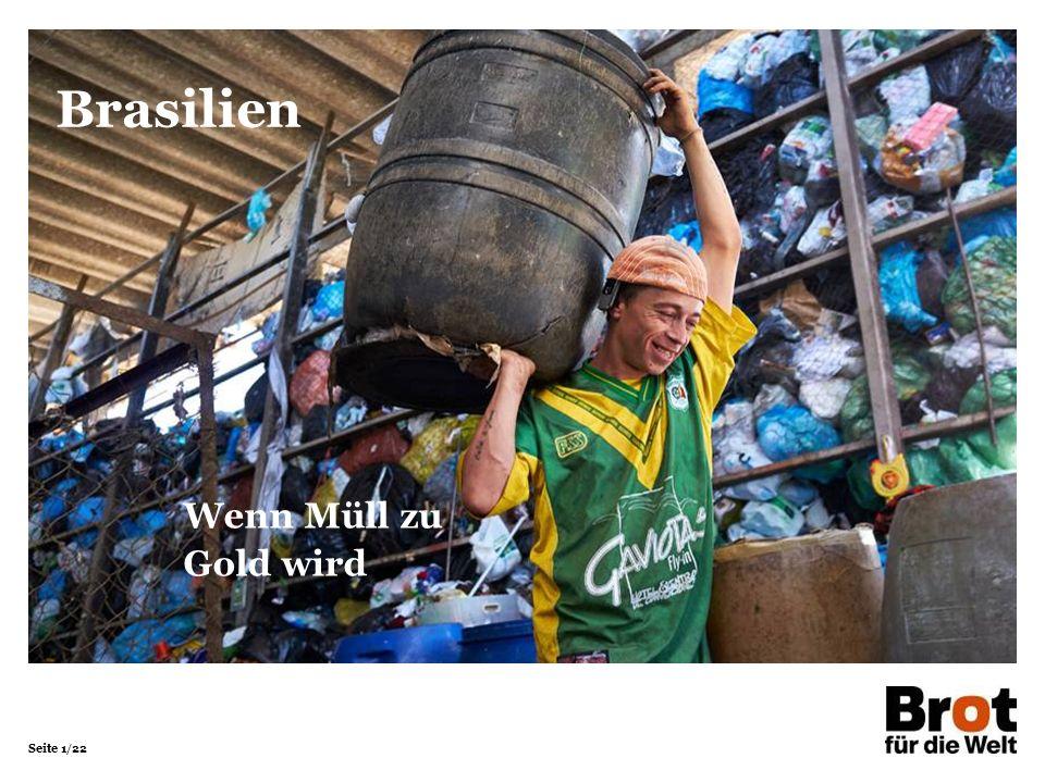 Brasilien Wenn Müll zu Gold wird 1