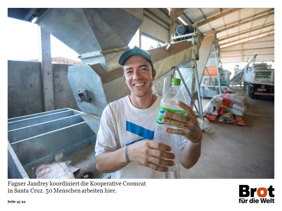 Fagner Jandrey koordiniert die Kooperative Coomcat in Santa Cruz