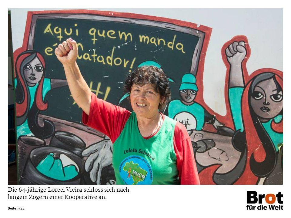 Die 64-jährige Loreci Vieira schloss sich nach langem Zögern einer Kooperative an.