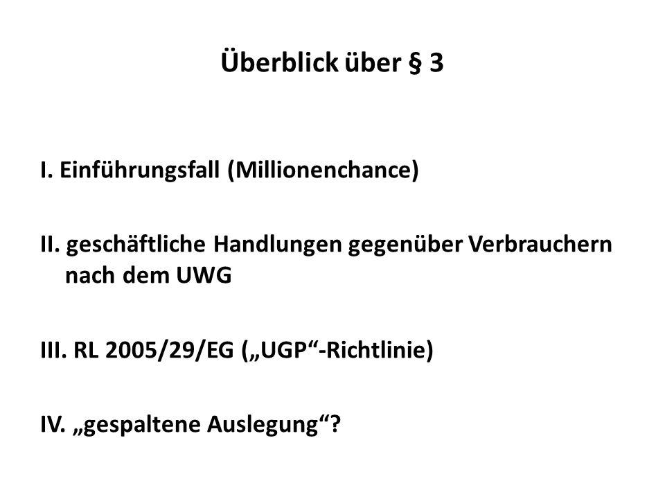 Überblick über § 3 I. Einführungsfall (Millionenchance)