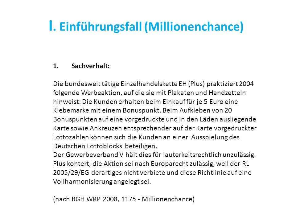 I. Einführungsfall (Millionenchance)