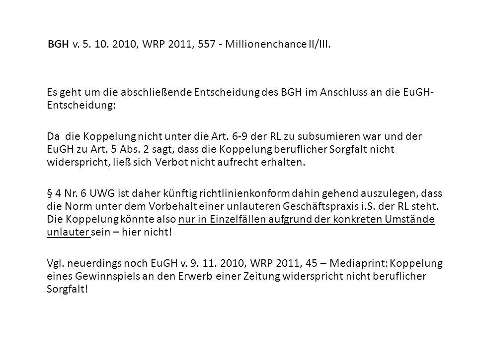 BGH v. 5. 10. 2010, WRP 2011, 557 - Millionenchance II/III.