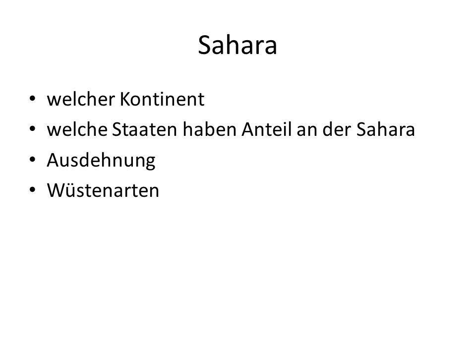 Sahara welcher Kontinent welche Staaten haben Anteil an der Sahara