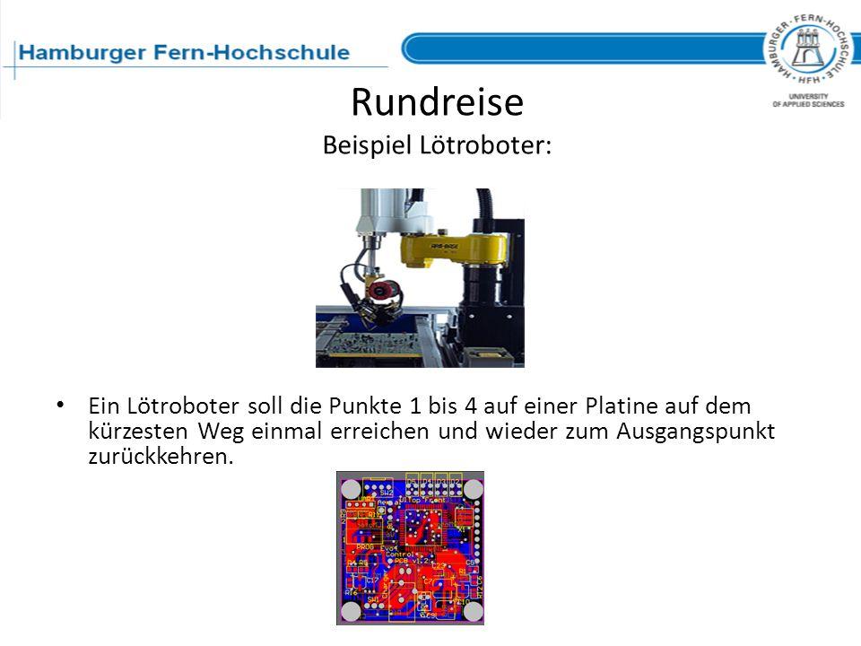 Rundreise Beispiel Lötroboter: