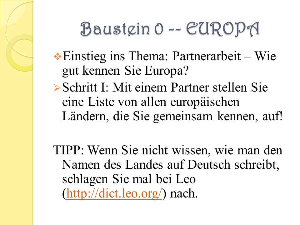 Baustein 0 -- EUROPA Einstieg ins Thema: Partnerarbeit – Wie gut kennen Sie Europa