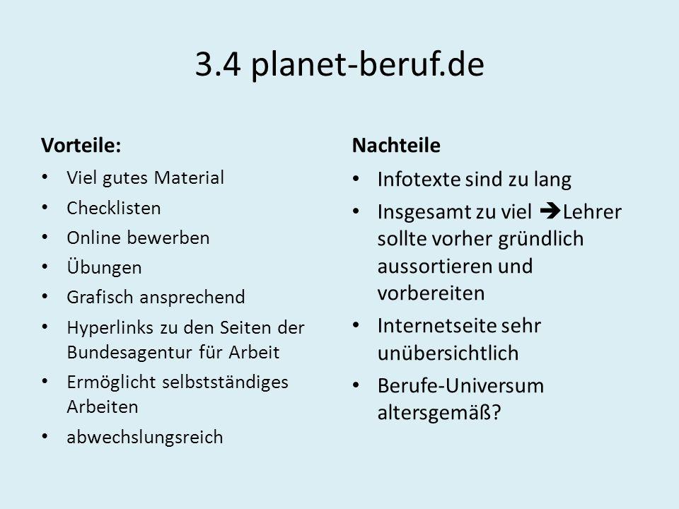 3.4 planet-beruf.de Vorteile: Nachteile Infotexte sind zu lang