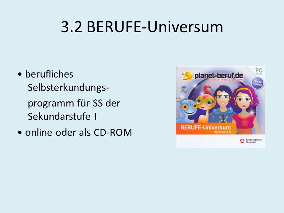 3.2 BERUFE-Universum • berufliches Selbsterkundungs-