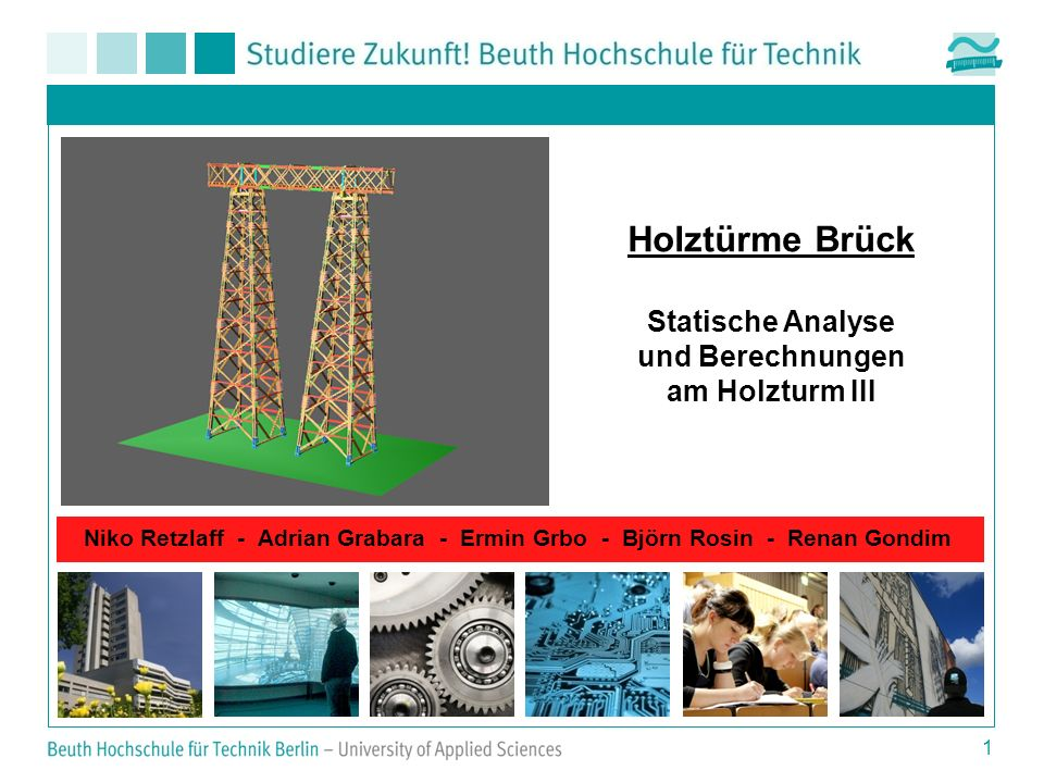 Holztürme Brück Statische Analyse und Berechnungen am Holzturm III