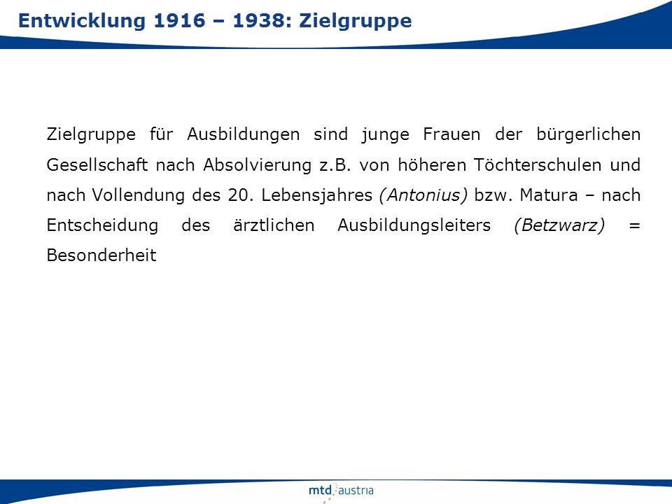 Entwicklung 1916 – 1938: Zielgruppe