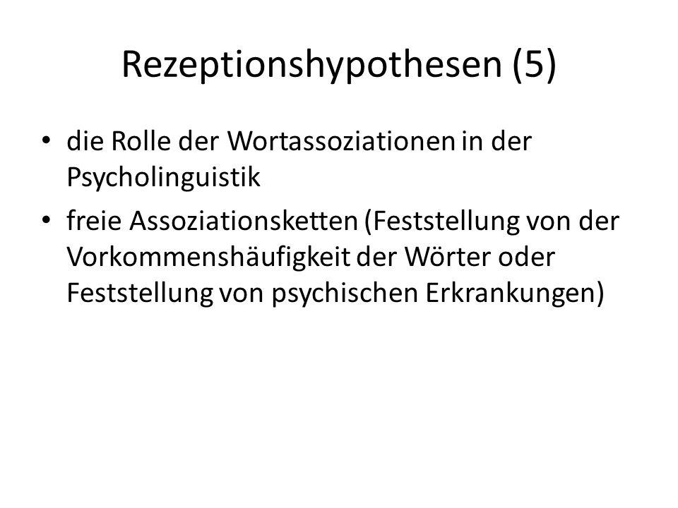Rezeptionshypothesen (5)