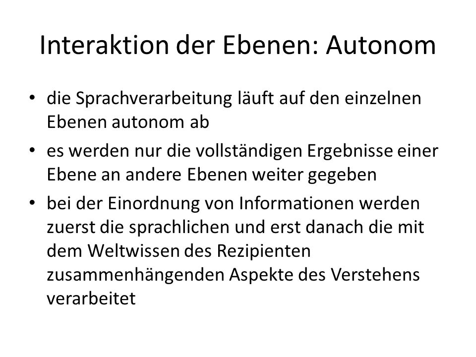 Interaktion der Ebenen: Autonom