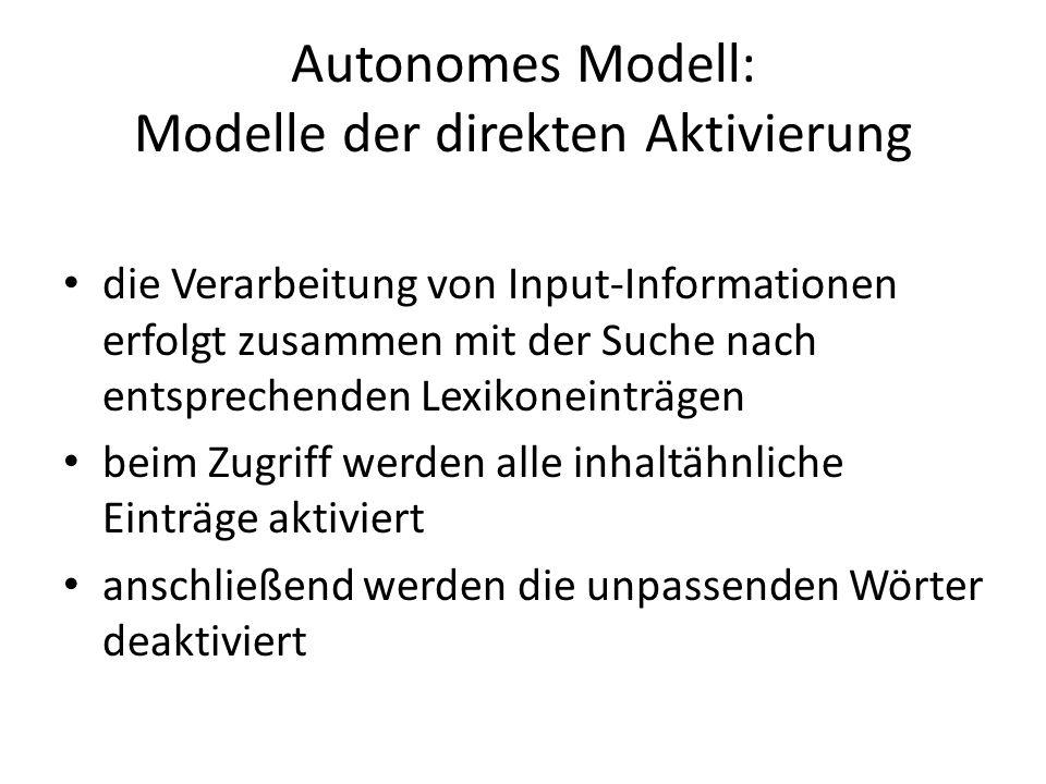 Autonomes Modell: Modelle der direkten Aktivierung
