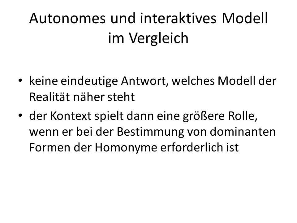 Autonomes und interaktives Modell im Vergleich