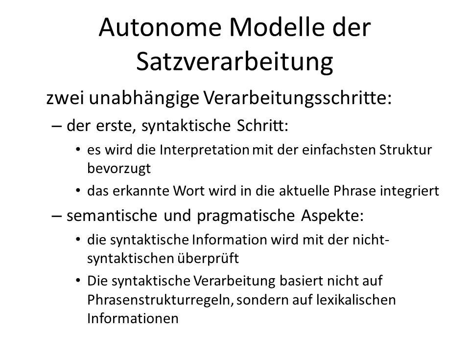 Autonome Modelle der Satzverarbeitung