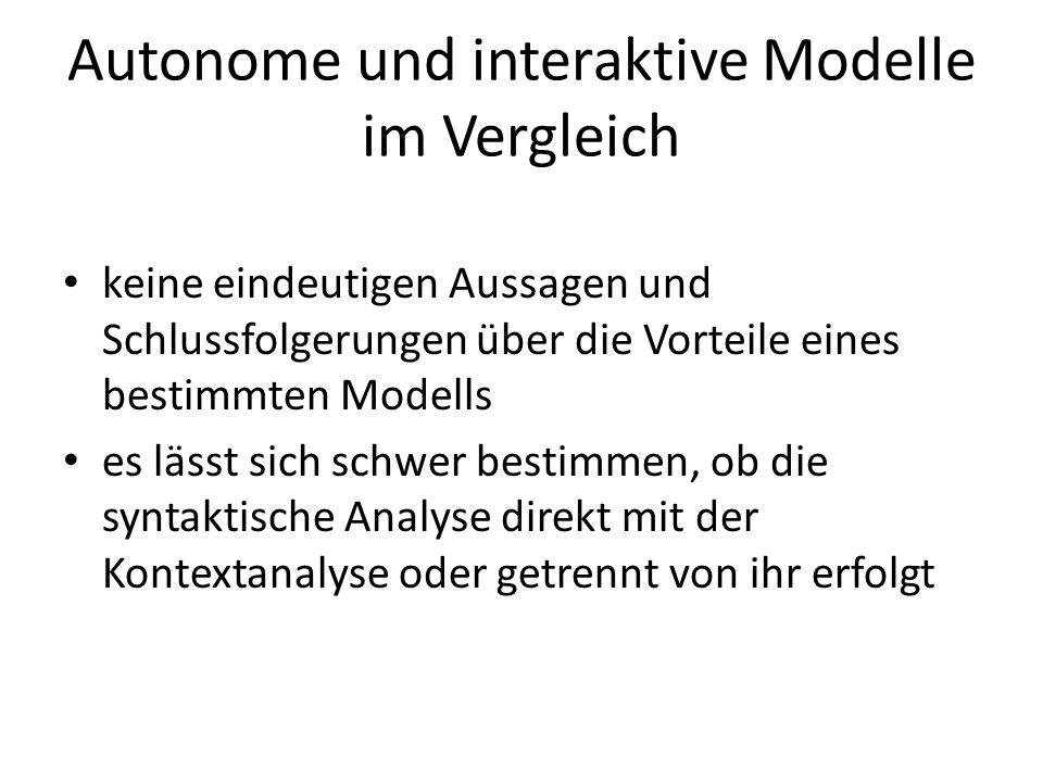 Autonome und interaktive Modelle im Vergleich