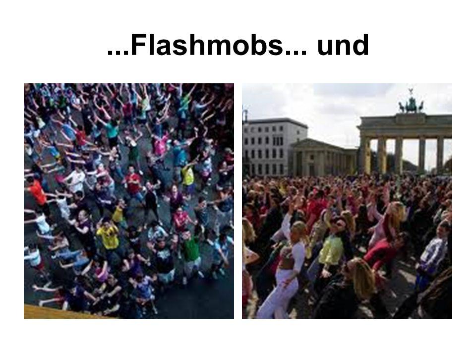 ...Flashmobs... und