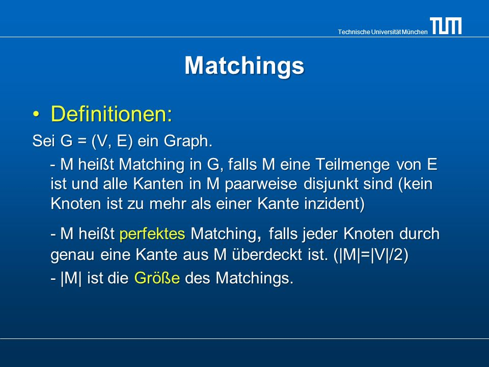 Matchings Definitionen: