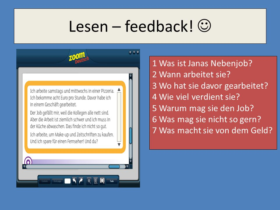 Lesen – feedback!  1 Was ist Janas Nebenjob 2 Wann arbeitet sie