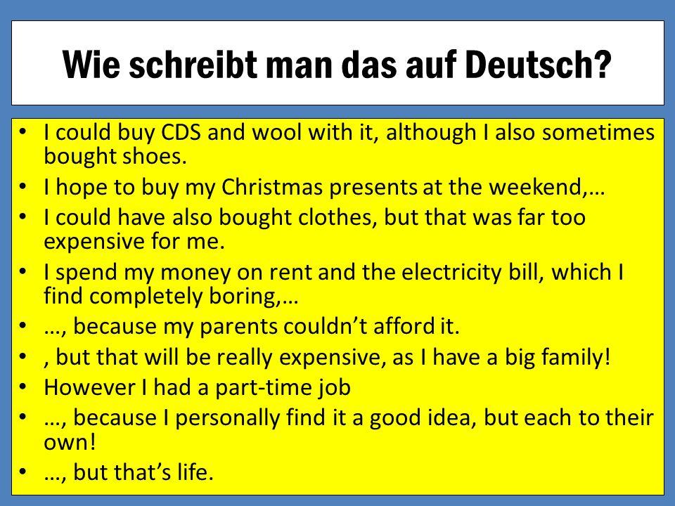 Wie schreibt man das auf Deutsch