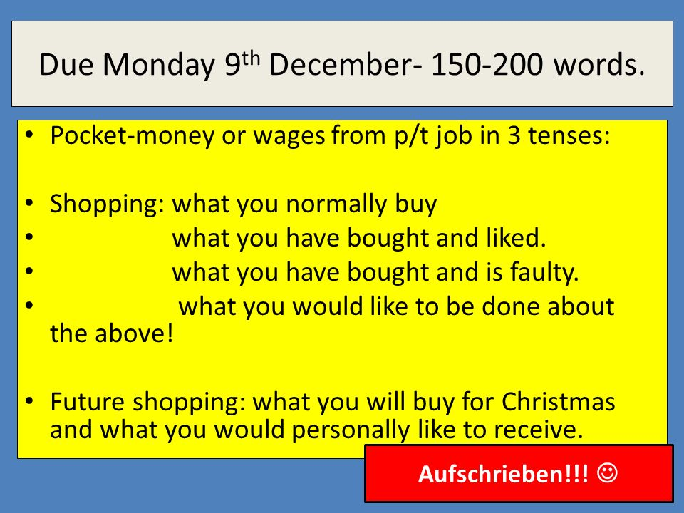 Due Monday 9th December words.