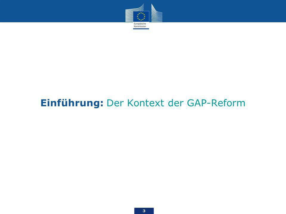 Einführung: Der Kontext der GAP-Reform